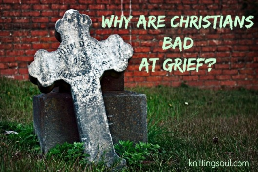 Bad At Grief